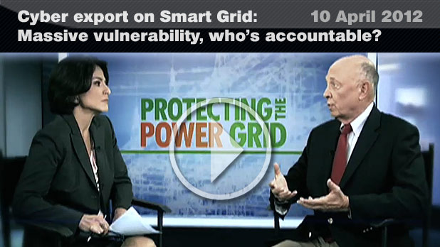 Cyber expert on SMART GRID: massive vulnerability, who's accountable? (10 April 2012)
