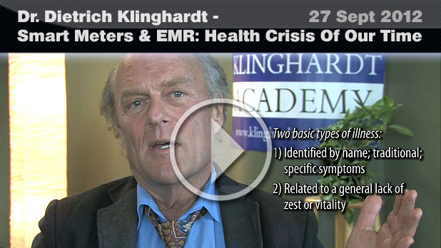 Dr. Dietrich Klinghardt - Smart Meters & EMR: Health Crisis Of Our Time (27 Sept 2012)