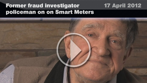 Ex-fraud investigator on smart meters  (17 April 2012)