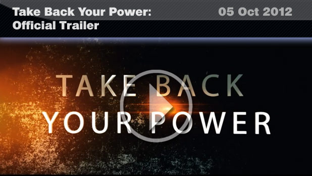Take Back Your Power - Official Trailer [HD] (5 Oct 2012)
