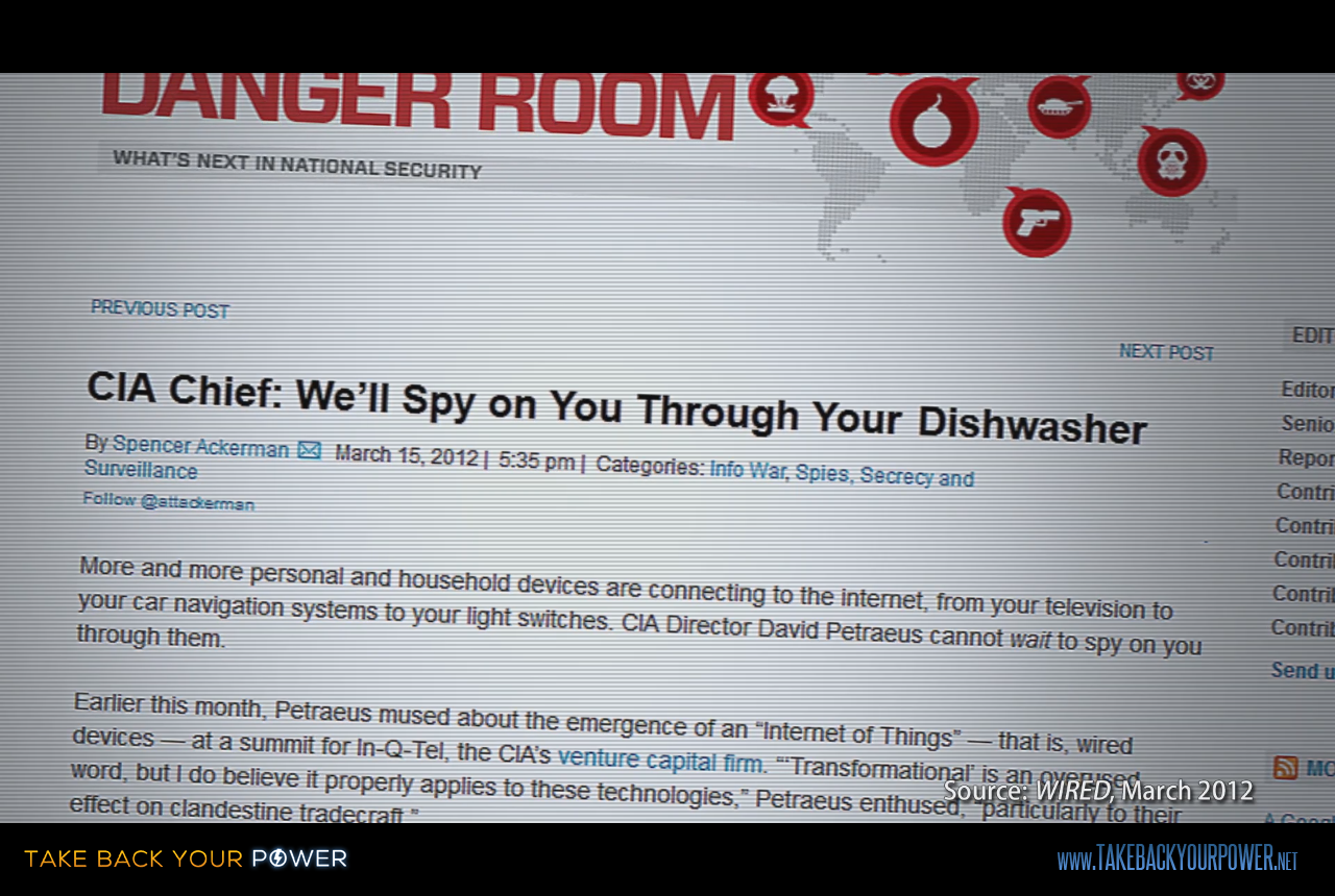 "Former CIA Director David Patraeus: ""We'll spy on you through your dishwasher."" (scene from Take Back Your Power)"