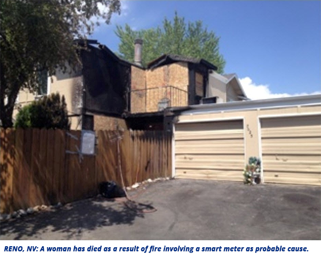 RENO, NV: A woman has died as a result of fire involving a smart meter as probable cause.